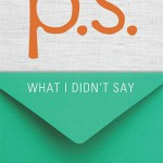 book cover to P.S. What I Didn't Say
